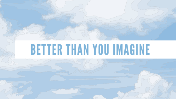 The Father is Better than You Imagine Image