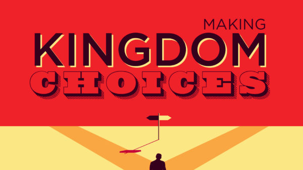 Making Kingdom Choices with our Time Image